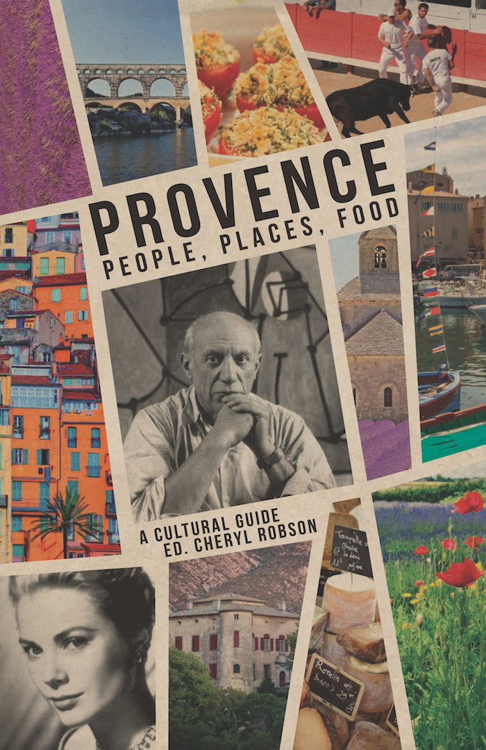 Provence; people, places, food – a cultural guide