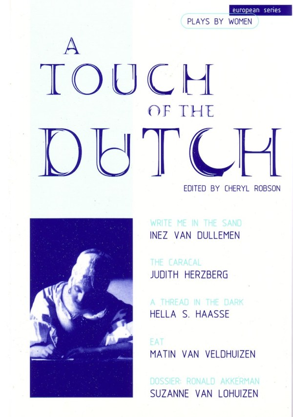 A Touch of the Dutch: Plays by Dutch Women Writers