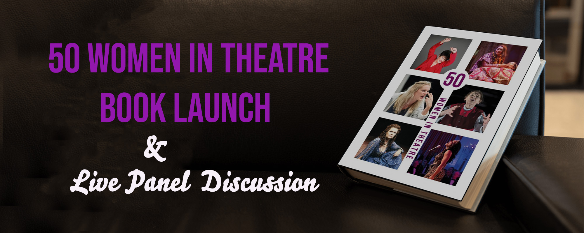 Live discussion and Booklaunch 50 WOMEN IN THEATRE