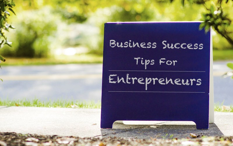 Business Success Tips For Entrepreneurs