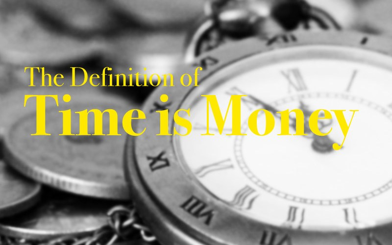 The Definition of Time is Money
