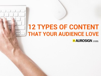 12 Types of Content That Your Audience Love