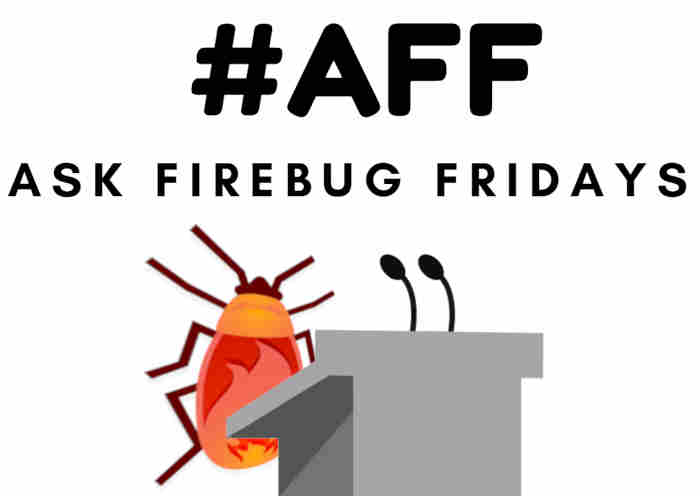 Ask Firebug Fridays 25 Feat. Captain FI