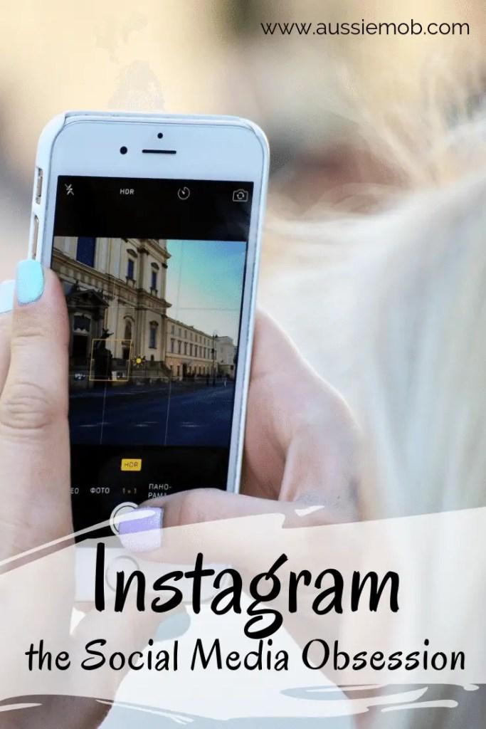 Instagram – the Social Media Obsession