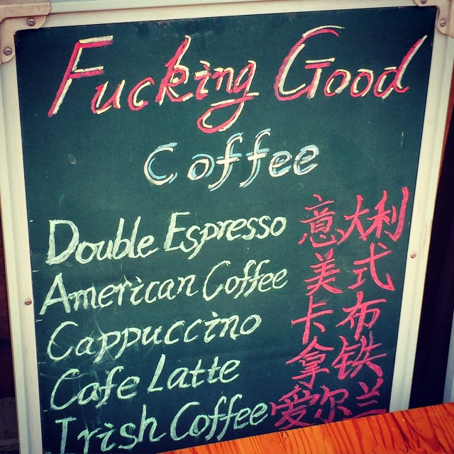 I didn't try their coffee, but their import beers selection was certainly 'fucking good'.
