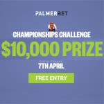 Palmerbet – $10k Championships Challenge