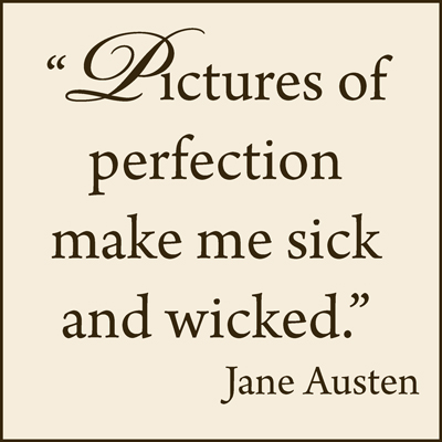 Image result for jane austen quote about perfection