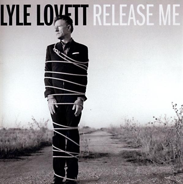 Lyle Lovett Release Me Album Review  Music  The Austin