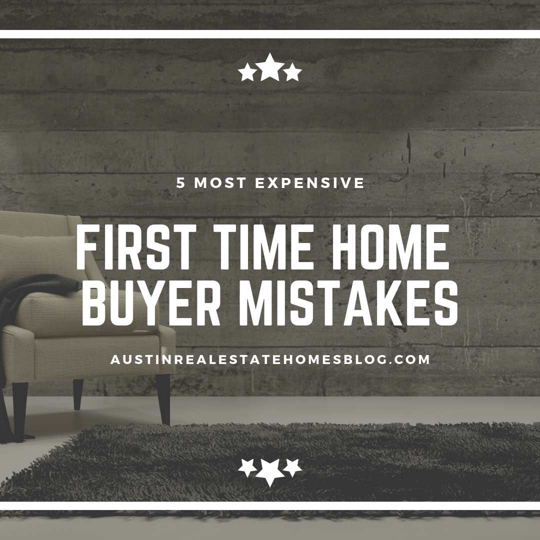 most expensive first time home buyer mistakes