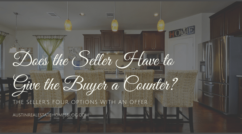 Does the Seller Have to Give the Buyer a Counter Offer