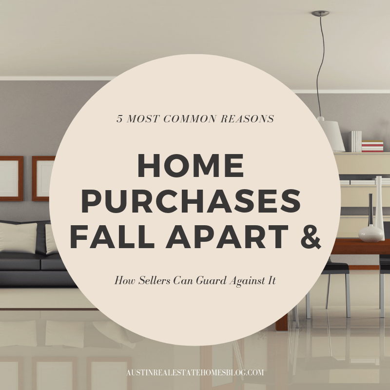 most common reasons home purchases fall apart