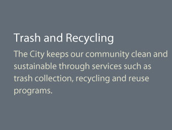 The City Keeps Our Community Clean And Sustainable Through Services Such As Trash Collection Recycling