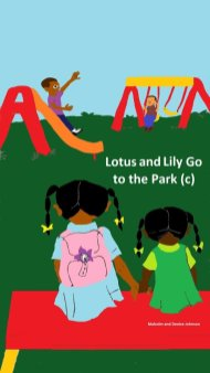 Lotus and Lily Go to the Park