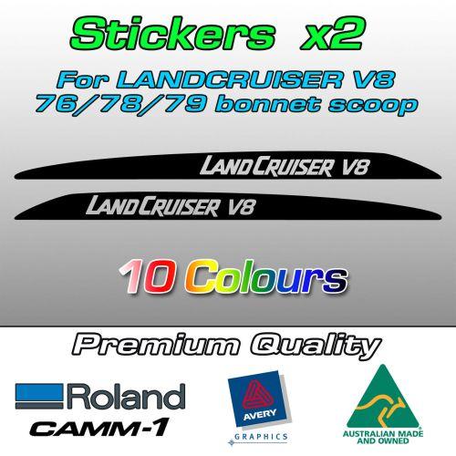 LANDCRUISER V8 bonnet scoop stickers for the Landcruiser 70 V8