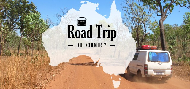 Road Trip Australie Guide Des Backpackers