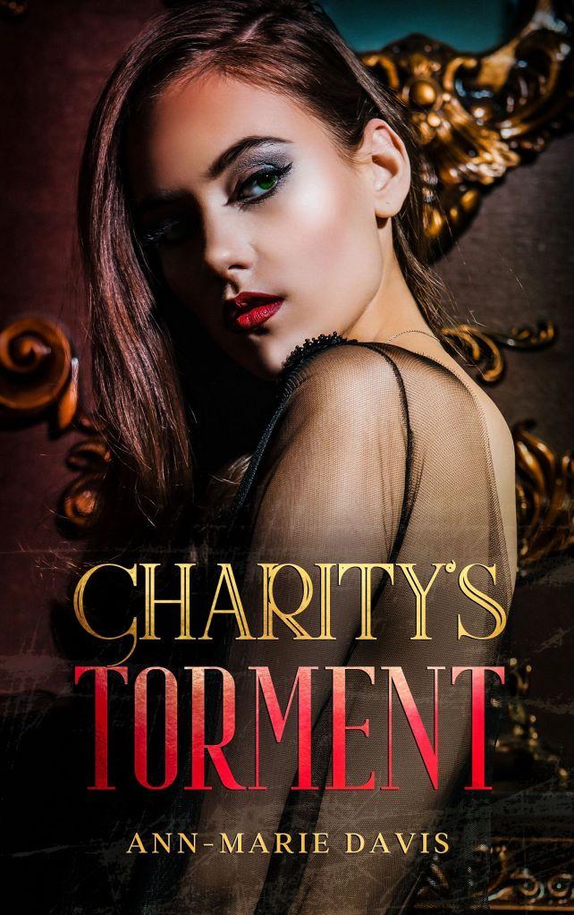 Charitys Torment Cover - Ann-Marie Davis