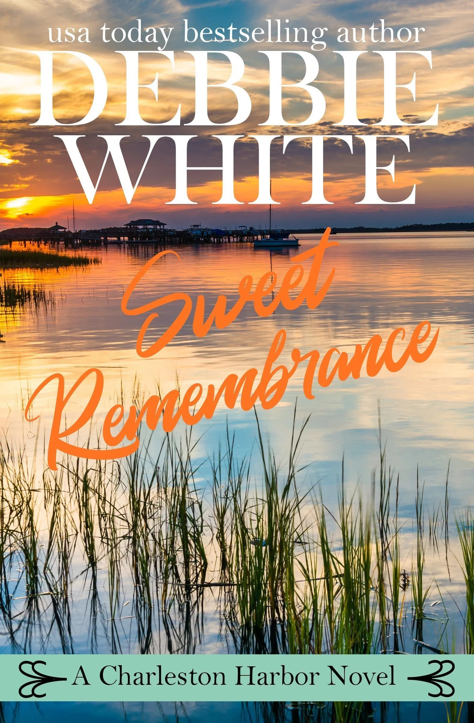 Sweet Remembrance - Book 4