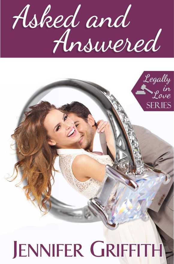 Asked & Answered Book 2 in the Legally in Love Series