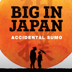 Cover Reveal: BIG IN JAPAN