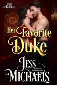 Her Favorite Duke by Jess Michaels
