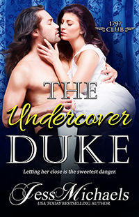 The Undercover Duke By Jess Michaels