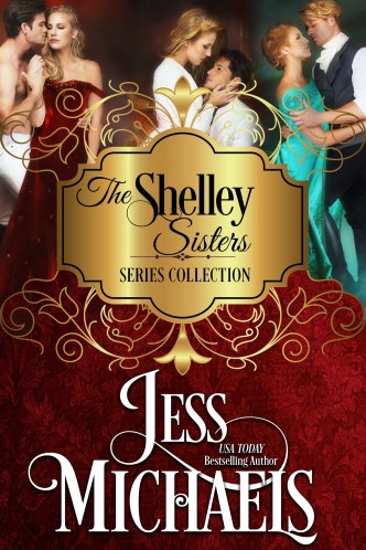 The Shelley Sisters Series Collection by Jess Michaels