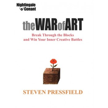 The War of Art – by Steve Pressfield