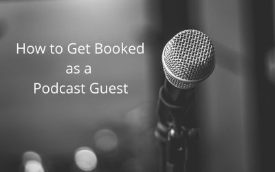 How to Get Booked for Guest Podcast Interviews Overview