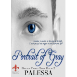 Portrait of Gray, Other news including a NEW Cover and a ROUGH excerpt