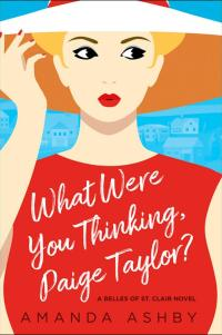 What Were You Thinking, Paige Taylor? cover