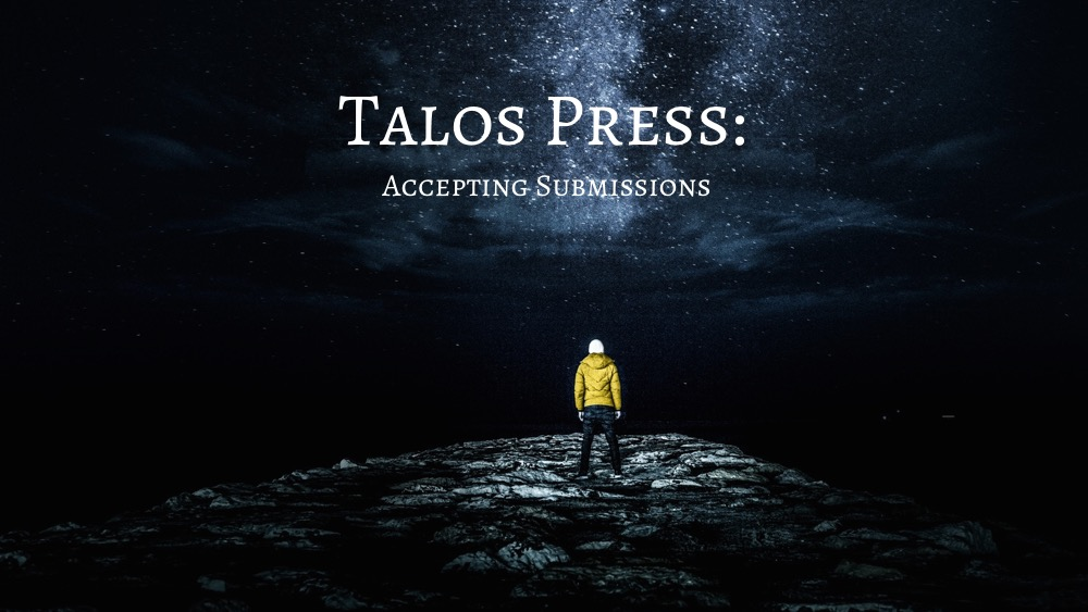 Talos Press Now Accepting Submissions