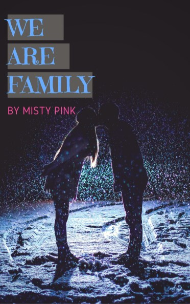 We Are Family by Misty Pink (yes, me)