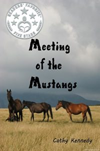 Cover of Meeting of the Mustangs by Cathy Kennedy. Children's book