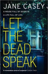 Let the Dead Speak by Jane Casey
