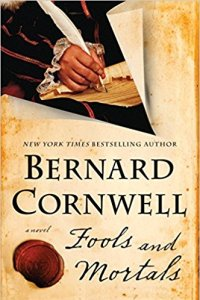 Fools and Mortals: A Novel by Bernard Cornwell