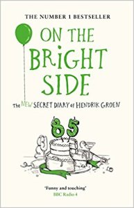 On the Bright Side. The New Secret Diary of Hendrik Groen