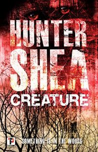 Review of Creature by Hunter Shea