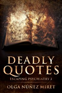 Escaping Psychiatry 3. Deadly Quotes. Cover by Juan Padrón