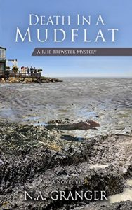 Death in a Mudflat by N.A. Granger