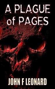A Plague of Pages by John F Leonard