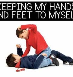 Keeping My Hands and Feet to Myself: Behavior Basics » Autism Adventures [ 1607 x 2068 Pixel ]