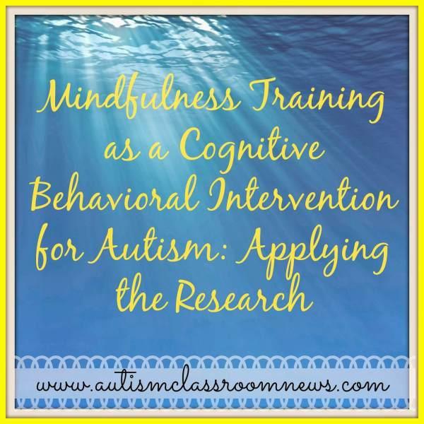 Mindfulness Training Cbi Autism Applying