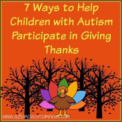 7 Ways to Help Children with Autism Participate in Giving Thanks
