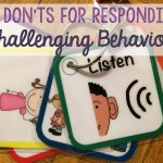 DOs and DON'Ts for Responding to Challenging Behavior
