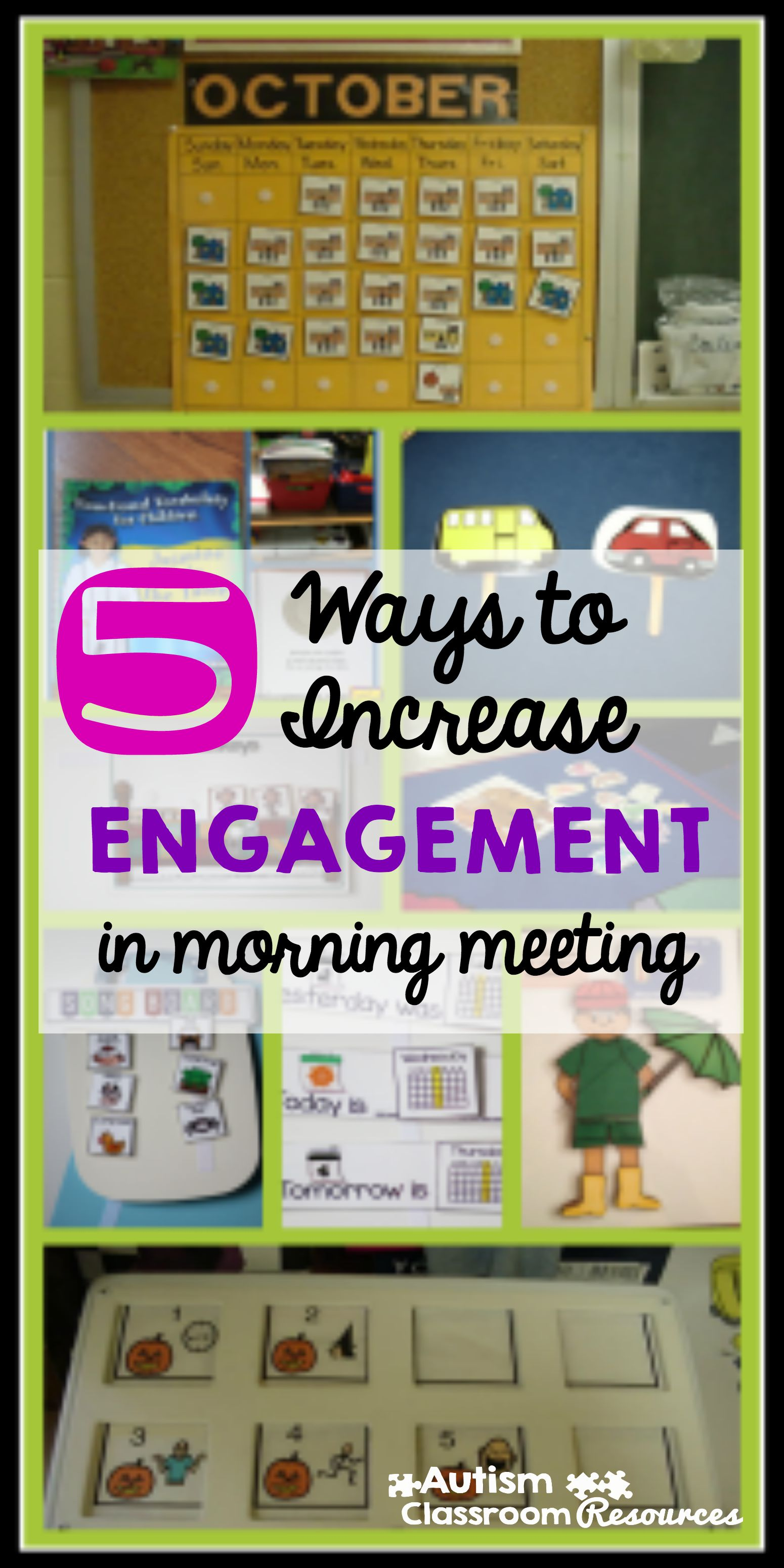 5 Ways To Increase Engagement In Morning Meeting Autism Classroom
