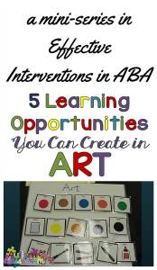 5 opportunities for incidental teaching you can create in Art from Autism Classroom News