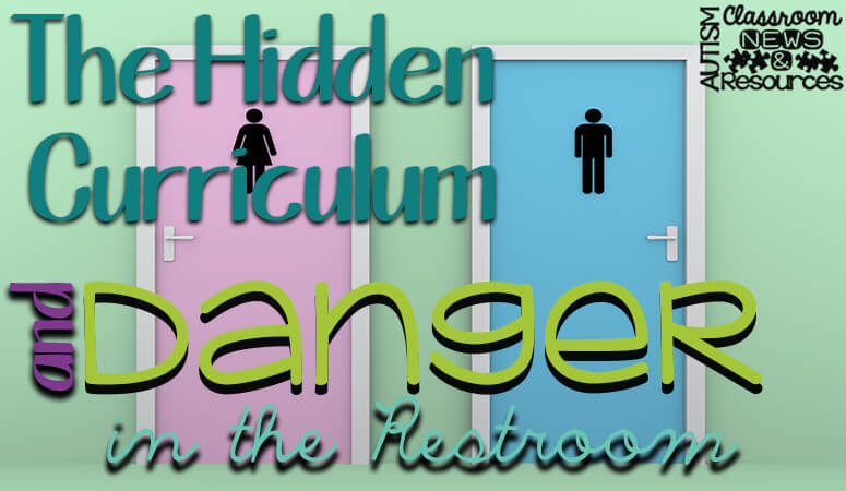 5 Ways the Hidden Curriculum is Affecting Your Students - Autism ...