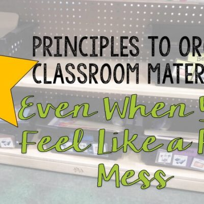 Organizing Classroom Materials in Special Education: When Really You Are a Hot Mess