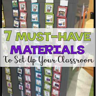 Get Your Special Education Classroom Up & Running Quickly: 7 Must-Have Materials