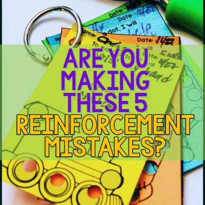 Are You Making These 5 Reinforcement Mistakes?